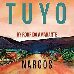 Tuyo (Narcos Theme) (Extended Version) (Single)