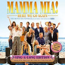 Mamma Mia! Here We Go Again - Singalong Edition