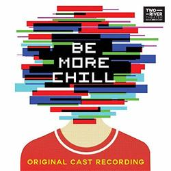 Be More Chill - Original Cast Recording