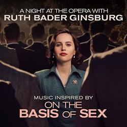 Music Inspired by 'On the Basis of Sex' - A Night at the Opera with Ruth Bader Ginsburg