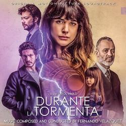 Durante La Tormenta Soundtrack 2019