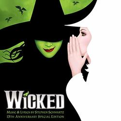 Wicked - 15th Anniversary Special Edition