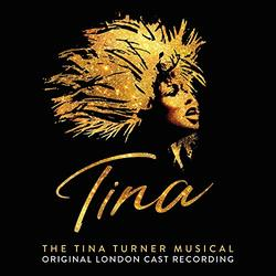 Tina - The Tina Turner Musical - Original London Cast Recording