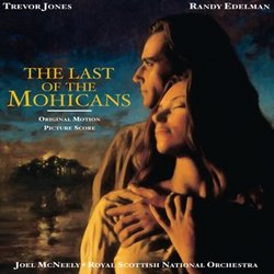The Last of the Mohicans - Original Score