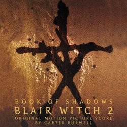 Book of Shadows: Blair Witch 2 - Original Score