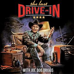 The Last Drive-In with Joe Bob Briggs (EP)