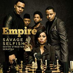 Empire: Savage & Selfish (Single)