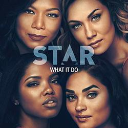 Star: What It Do (Single)