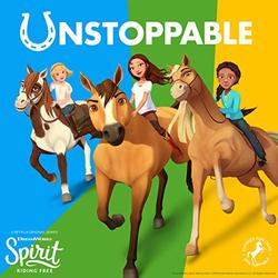 Spirit: Riding Free: Unstoppable (Single)