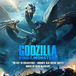 Godzilla: King of the Monsters: The Key to Coexistence / Goodbye Old Friend (Suite) (Single)