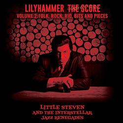 Lilyhammer The Score - Volume 2: Folk, Rock, Rio, Bits and Pieces
