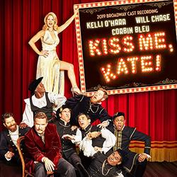 Kiss Me, Kate -  2019 Broadway Cast Recording