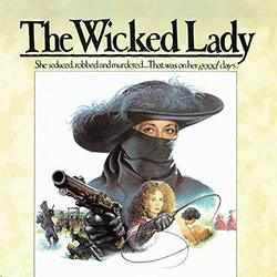 The Wicked Lady - Remastered