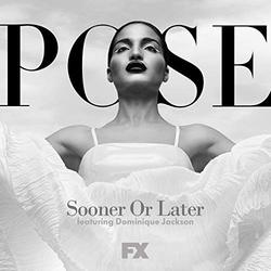 Pose: Sooner or Later (Single)