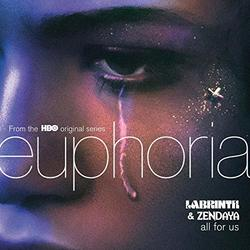 Euphoria: All For Us (Single)