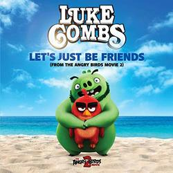 The Angry Birds Movie 2: Let's Just Be Friends (Single)
