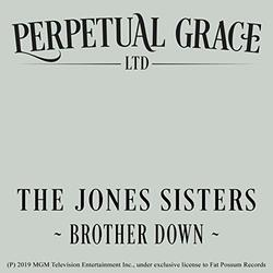 Perpetual Grace, LTD: Brother Down (Single)