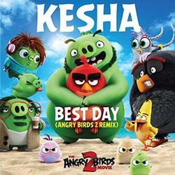 Best Day (Angry Birds 2 Remix) (Single) Soundtrack (2019)