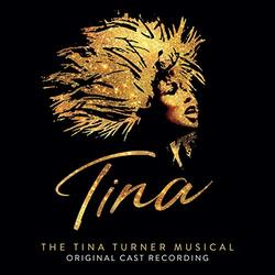Tina: The Tina Turner Musical - Original Cast Recording
