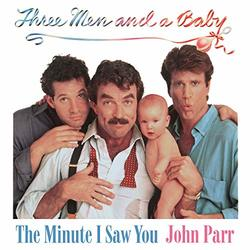 Three Men and a Baby: The Minute I Saw You (Single)