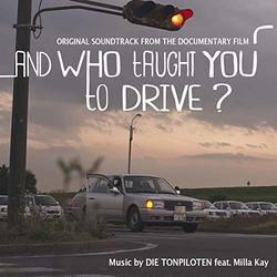 And Who Taught You to Drive? (Single)