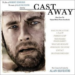 Cast Away: The Zemeckis / Silvestri Collection