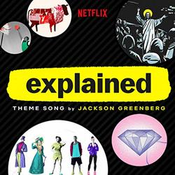 Explained Theme Song (Single)