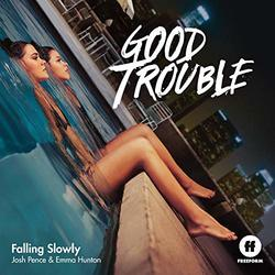 Good Trouble: Falling Slowly (Single)