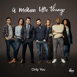 A Million Little Things: Only You (Single)