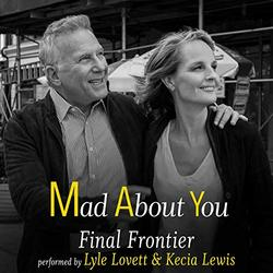Mad About You: Final Frontier (Single)
