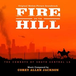 Fire on the Hill: The Cowboys of South Central LA