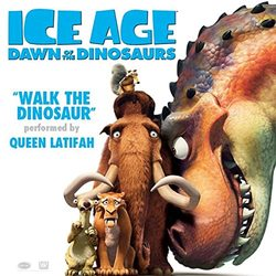 Ice Age: Dawn of the Dinosaurs: Walk the Dinosaur (Single)