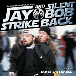 Jay and Silent Bob Strike Back - Original Score