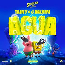 The SpongeBob Movie: Sponge on the Run: Agua (Single)