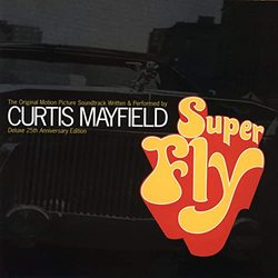 Super Fly - Deluxe 25th Anniversary Edition