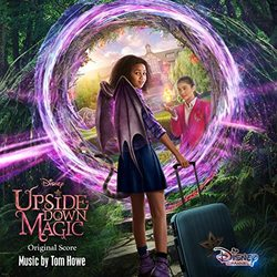 Upside-Down Magic - Original Score