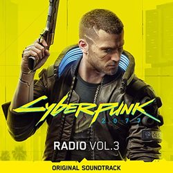 Cyberpunk 2077: Radio - Vol. 3