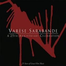 Varese Sarabande: A 25th Anniversary Celebration