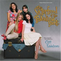 The Sisterhood of the Traveling Pants - Original Score