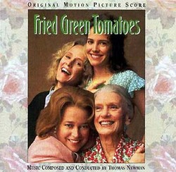 Fried Green Tomatoes - Original Score