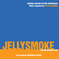 Jellysmoke / Unknown Soldier