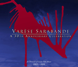 Varese Sarabande: A 30th Anniversary Celebration