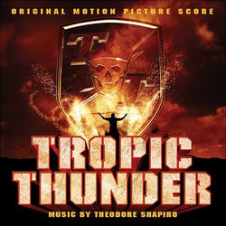 Tropic Thunder - Original Score