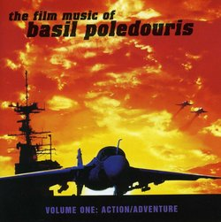 The Film Music Of Basil Poledouris: Volume One - Action / Adventure