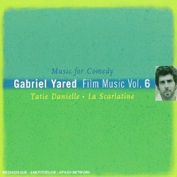 Gabriel Yared: Film Music Volume 6 - Music For Comedy