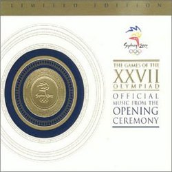The Games of the XXVII Olympiad: Official Music from the Opening Ceremony