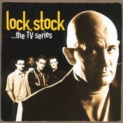 Lock, Stock ...The TV Series