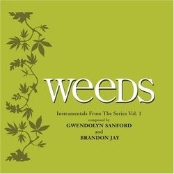 Weeds - Instrumentals from the Series, Vol. 1