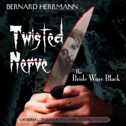 Twisted Nerve / The Bride Wore Black