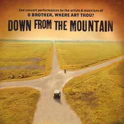 O Brother, Where Art Thou? - Down From The Mountain